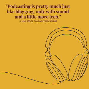 Podcasting is pretty much just like blogging, only with sound and a little more tech.