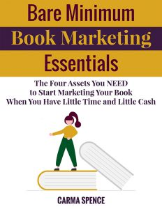 Bare Minimum Book Marketing Essentials helps authors market their books