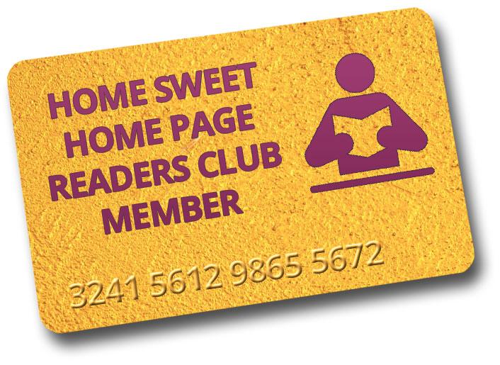 Home Sweet Home Page Readers Club Membership Card